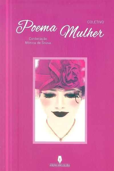 Poema mulher (coord. Mónica de Sousa)