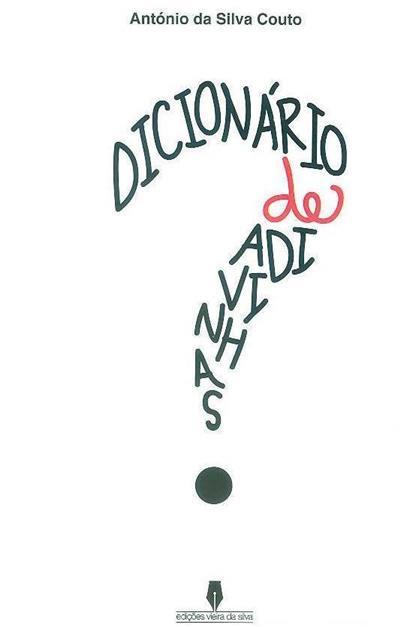 Dicionário de adivinhas (António da Silva Couto)