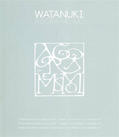 Watanuki (coord. Margarida Paes, Maria José Sá da Bandeira, Roselyne Canavarro)