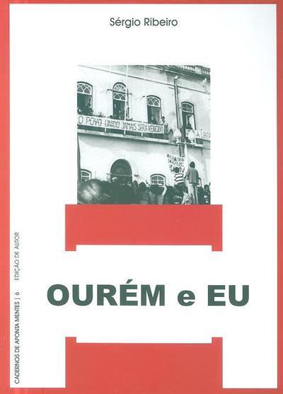 Ourém e eu (Sérgio Ribeiro)