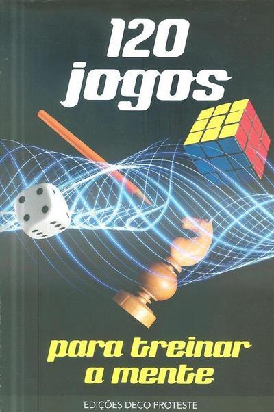 120 jogos para treinar a mente (Jorge Batllori Aguillà)