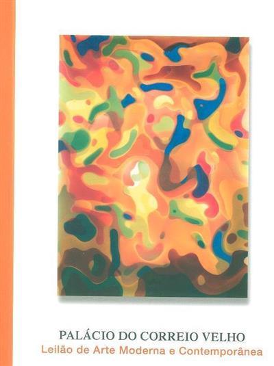 Leilão de arte moderna e contemporânea (org. Palácio do Correio Velho)