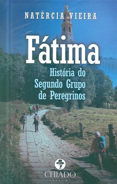 Fátima, história do segundo grupo de peregrinos (Natércia Vieira)