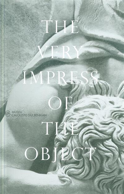 The very impress of the object