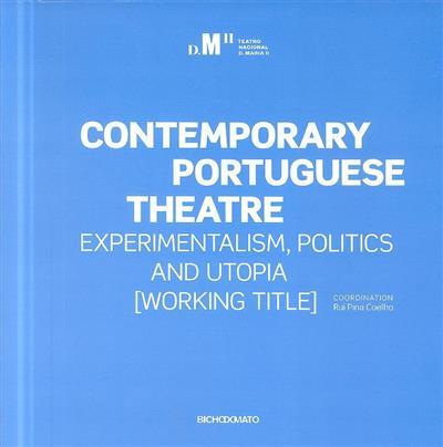 Contemporary portuguese theatre (coord. Rui Pina Coelho)