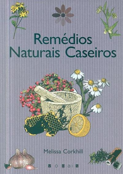 Remédios naturais caseiros (Melissa Corkhill)