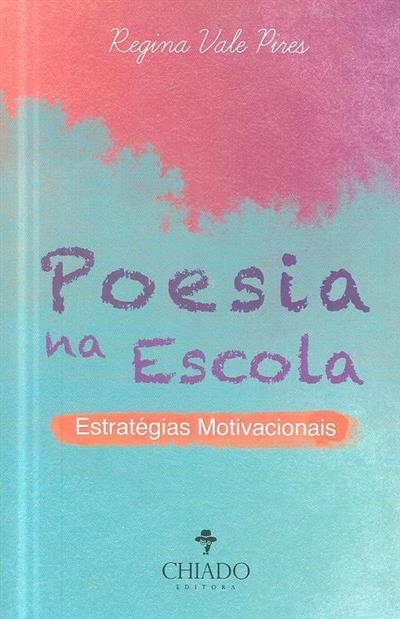 Poesia na escola (Regina Vale Pires)