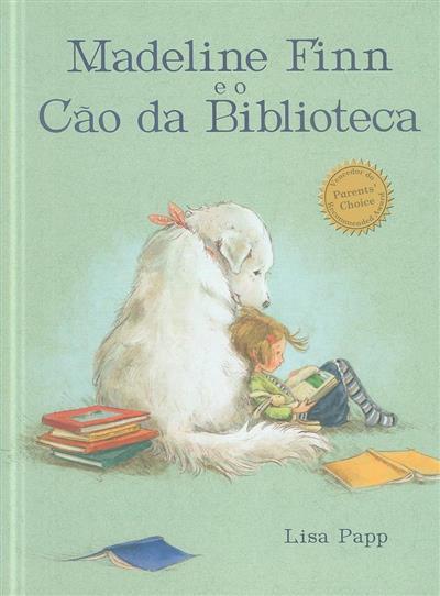 Madeline Finn e o cão da biblioteca (Lisa Papp)