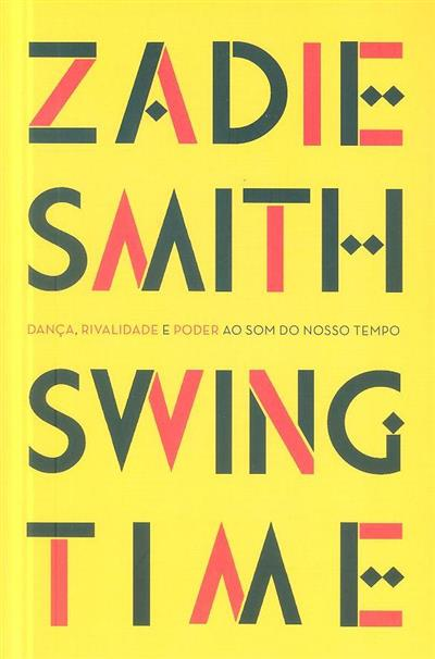 Swing time (Zadie Smith)