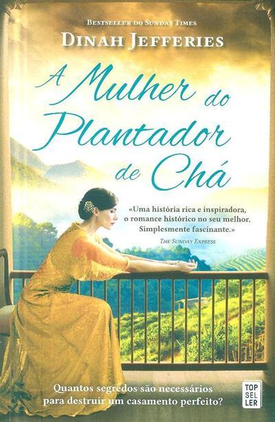 A mulher do plantador de chá (Dinah Jefferies)