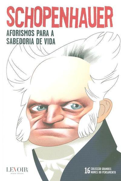 Aforismos para a sabedoria da vida (Schopenhauer)