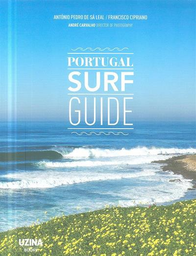 Portugal surf guide (António Pedro de Sá Leal, Francisco Cipriano)