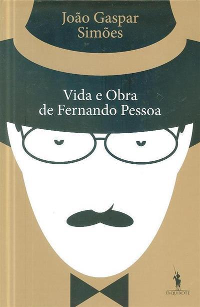Vida e obra de Fernando Pessoa (João Gaspar Simões)