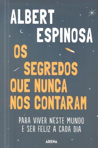 Os segredos que nunca nos contaram (Albert Espinosa)