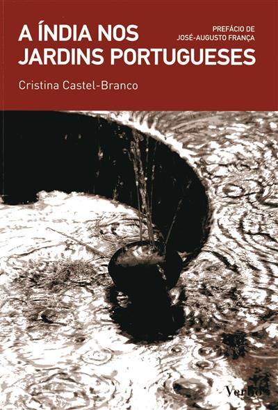 A Índia nos jardins portugueses (Cristina Castel-Branco)