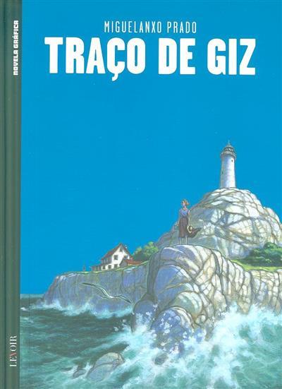 Traço de Giz (Miguelanxo Prado)