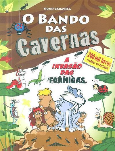 A invasão das formigas (Nuno Caravela)