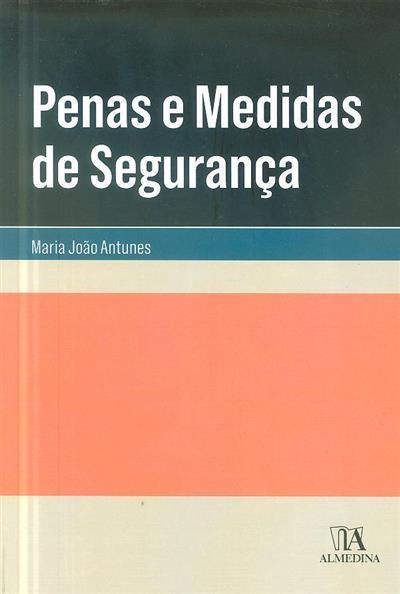 Penas e medidas de segurança (Maria João Antunes)