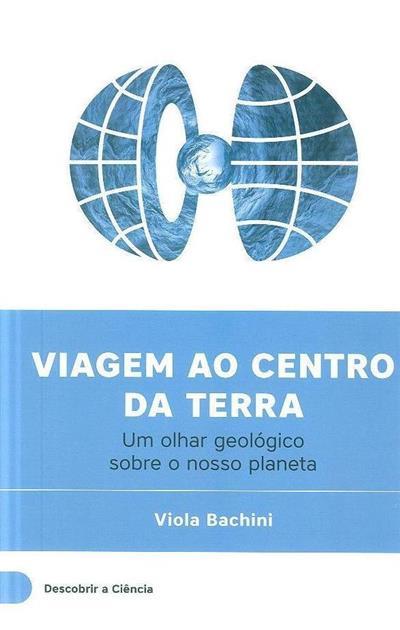 Viagem ao centro da Terra (Viola Bachini)