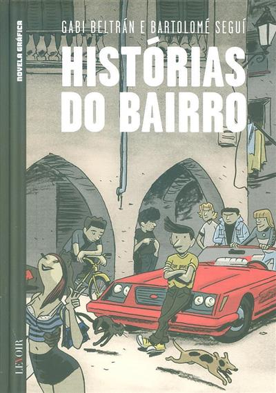 Histórias do bairro (Gabi Beltrán, Bartolomé Seguí)