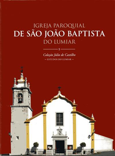 Igreja Paroquial de São João Baptista do Lumiar (coord. Fernando Afonso Andrade Lemos)