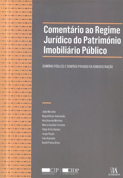 Comentário ao regime jurídico do património imobiliário público (João Miranda... [et al.])
