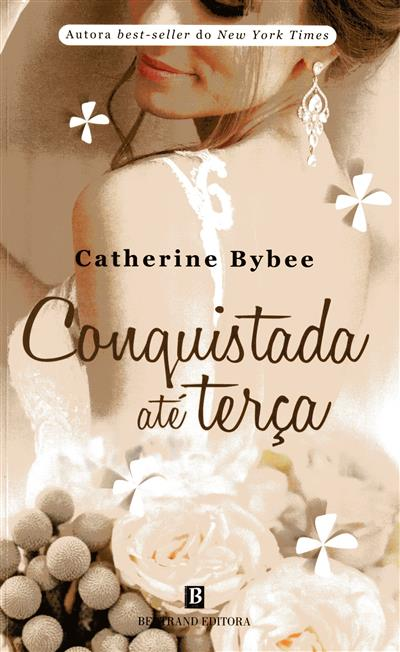 Conquistada até terça (Catherine Bybee)