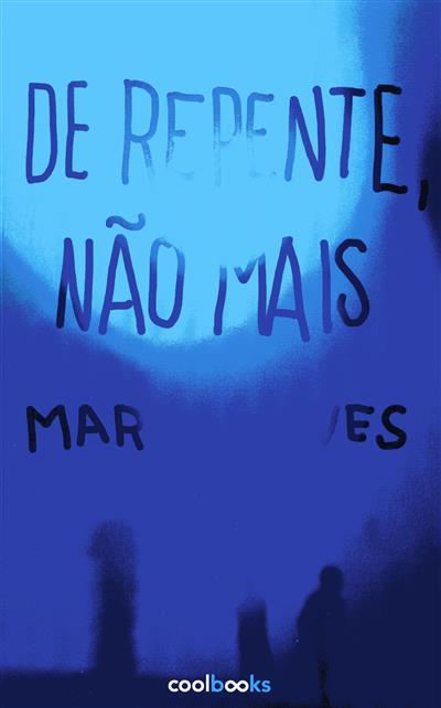 De repente não mais (Marta Neves)