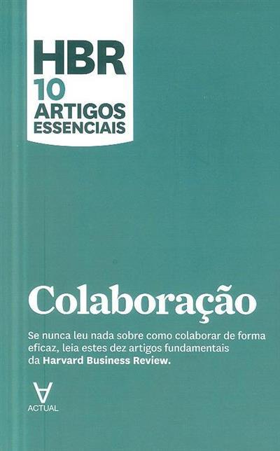 Colaboração (Hermínia Ibarra... [et al.])