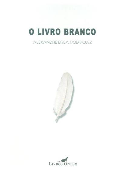 O livro branco (Alexandre Brea Rodriguez)