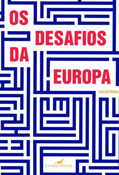 Os desafios da europa (contos de Luísa Semedo... [et al.])