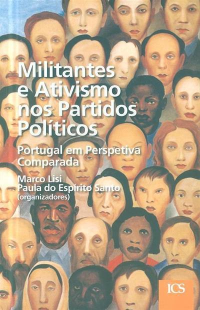Militantes e ativismo nos partidos políticos (org. Marco Lisi, Paula Espírito Santo)