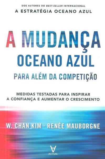 A mudança oceano azul (W. Chan Kim, Renée Mauborgne)