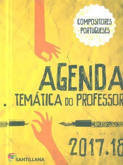 Agenda temática do professore 2017-2018 (Ana Maria Liberal)
