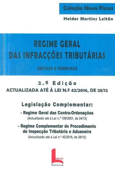 Regime geral das infracções tributárias (Helder Martins Leitão)