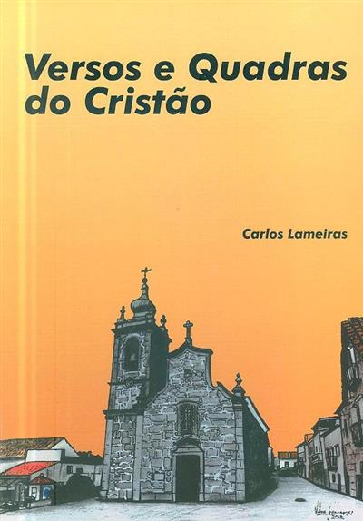 """Versos e quadras do """"cristão"""" (Carlos Lameiras)"""