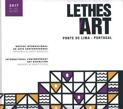 Lethes Art Ponte de Lima (coord. Isabel Patim, José Velho Dantas)