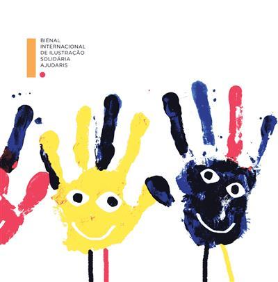 Bienal Internacional de Ilustração Solidária Ajudaris (textos José Luís Gaspar, Rosa Vilas Boas, Rui Pedroto)