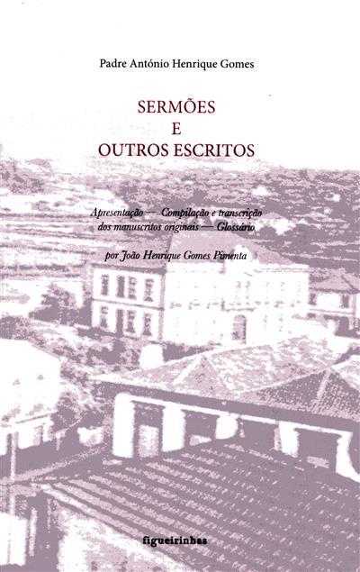 Sermões e outros escritos (António Henrique Gomes)