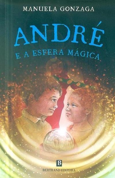 André e a esfera mágica (Manuela Gonzaga)