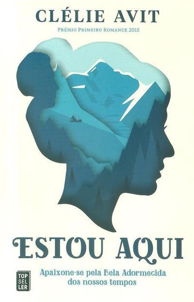 Estou aqui (Célie Avit)
