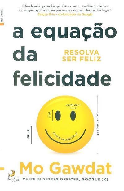 A equação da felicidade (Mo Gawdat)