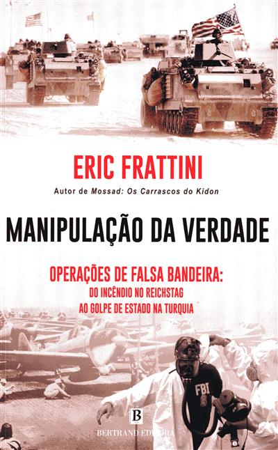 Manipulação da verdade (Eric Frattini)