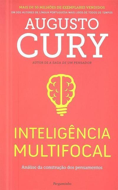 Inteligência multifocal (Augusto Cury)