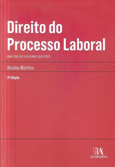 Direito do processo laboral (Alcides Martins)