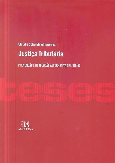 Justiça tributária (Cláudia Sofia Melo Figueiras)