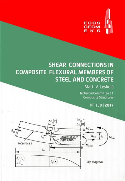 Shear connections in composite flexural members of steel and concrete (Matti V. Leskelä)