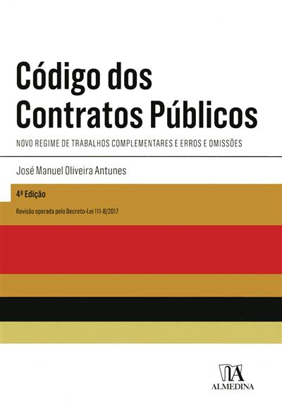 Código dos contratos públicos ([compil.] José Manuel Oliveira Antunes)