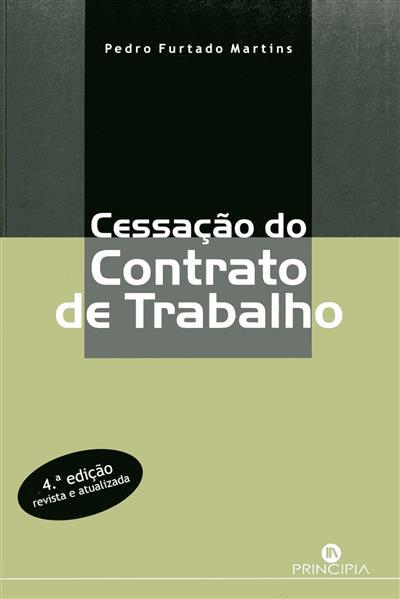 Cessação do contrato de trabalho (Pedro Furtado Martins)
