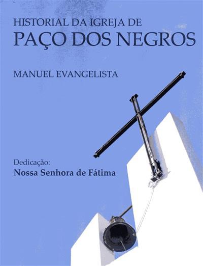 Historial da igreja de Paço dos Negros (Manuel Evangelista)